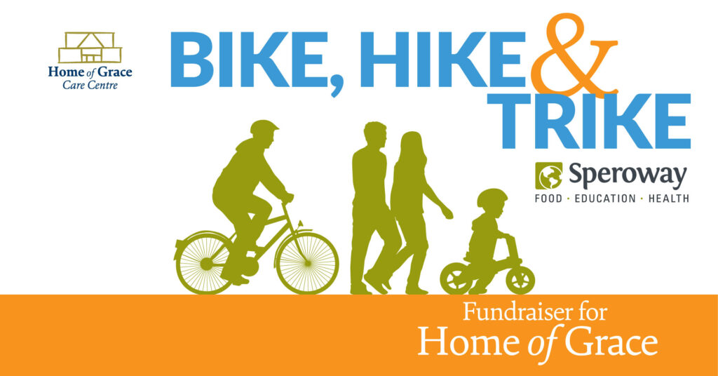 Home of Grace Care Centre Bike, Hike & Trike fundraiser for Home of Grace